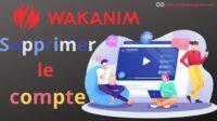 Supprimer Compte Wakanim