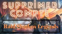 Supprimer Compte Raid Shadow Legends